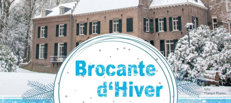 Brocante d'Hiver in Kasteel Geldrop