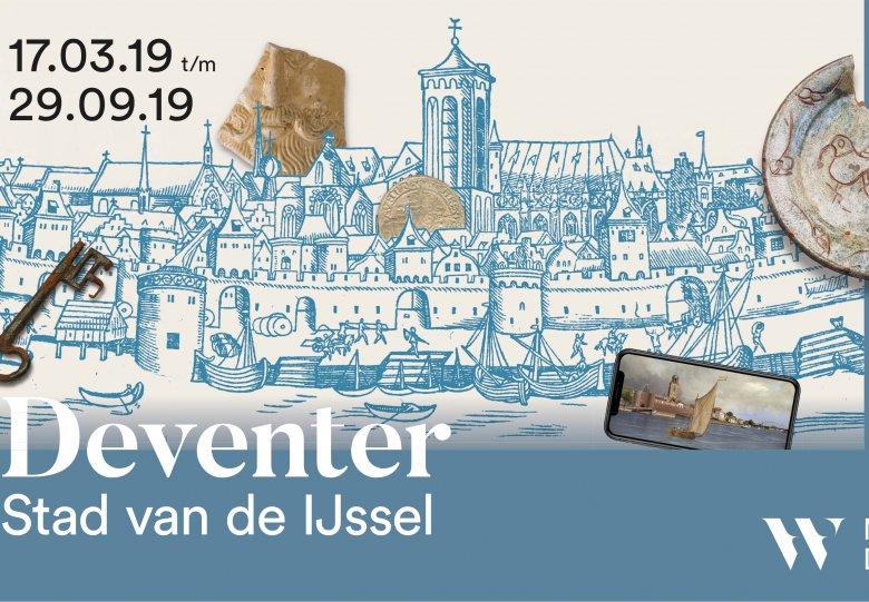 Tentoonstelling: 'Deventer, Stad van de IJssel' opent in Museum De Waag