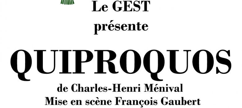 Quiproquis  Groupe de Théâtre GEST
