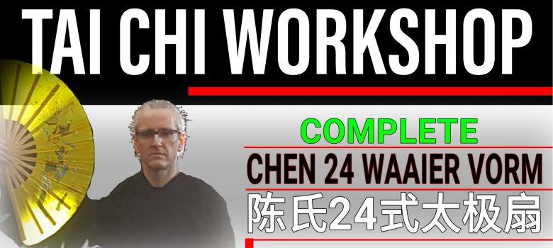 Tai Chi Workshop Chen Waaier 24 vorm met Douwe Geluk