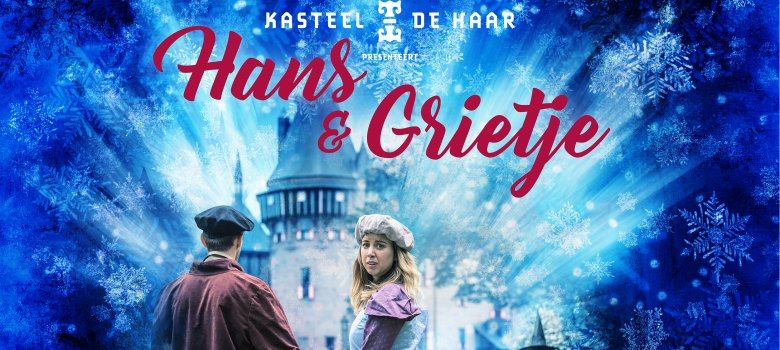 Sprookjes van De Haar presenteert: Hans & Grietje