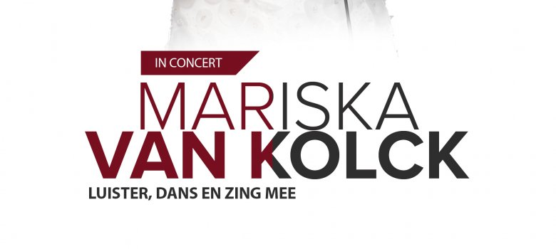 Mariska van Kolck - Mariska in concert