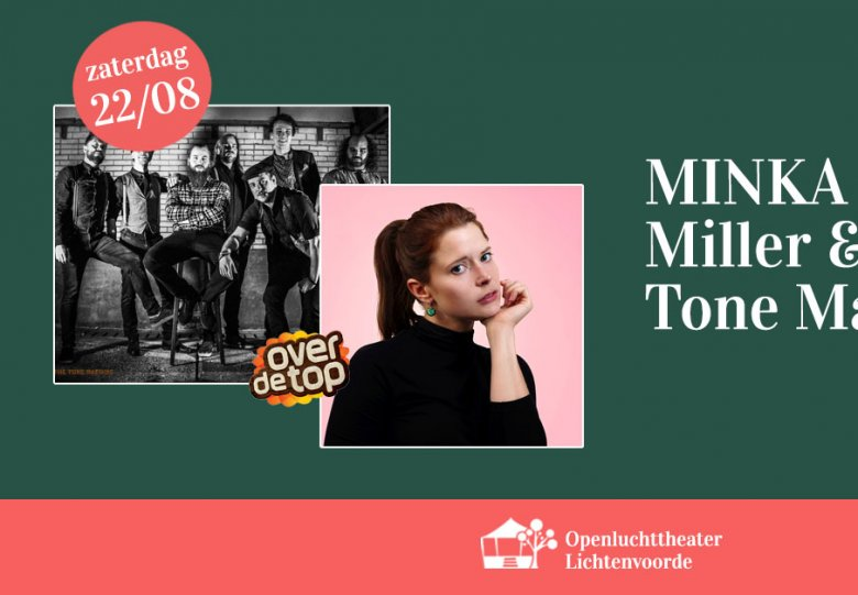 MINKA + Miller & The Tone Machine