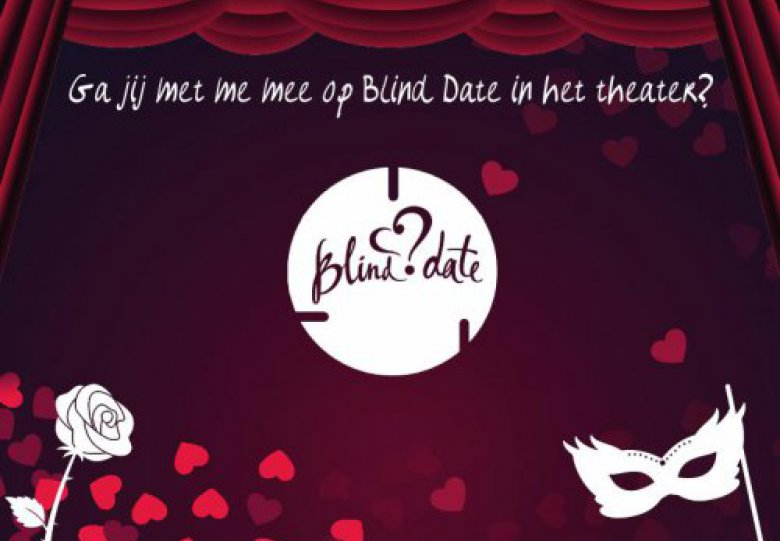 Klein Theater Dinxperlo BLIND DATE TOG (THEATERS OOST GE
