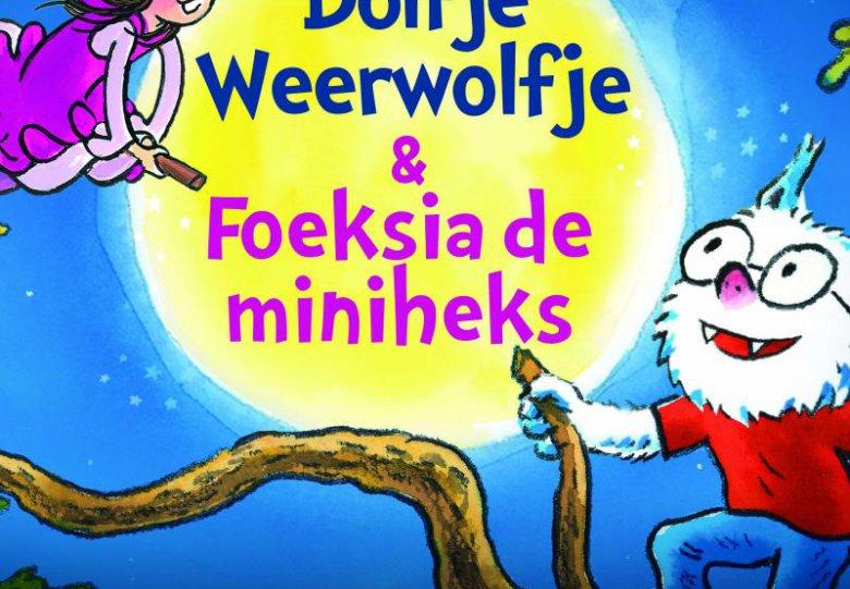 Dolfje Weerwolfje & Foeksia de miniheks (6+)